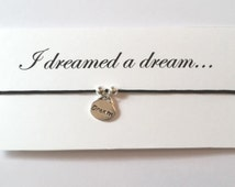 I dreamed a dream - Les Miserables themed friendship bracelet on waxed cotton cord OR Silver Plated Key Ring OR Silver Plated Necklace