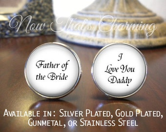 Father of the Bride Cufflinks - Personalized Cufflinks - Father of the Bride - I Love You Daddy