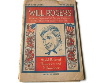 Will Rogers, 1935....World Beloved Humorist and Philosopher