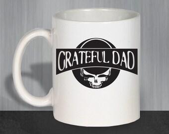 Grateful Dad Coffee Mug, Funny Coffee Mugs, Ceramic Coffee Mug, Grateful Dead, Gift For Dad, Gift For Men, Dad Gift, Christmas Dad 1139