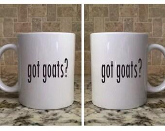 Ceramic Coffee Tea Mug 11oz White Funny got goats? New