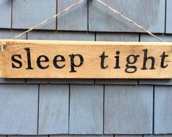 Sleep Tight Rustic Sign
