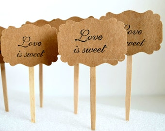 Cupcake Toppers - Love Is Sweet Picks - Wedding Cupcake Toppers - Dessert Toppers - Party Appetizer Picks - Wedding Cupcake Decorations