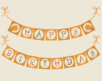 Happy Birthday Pumpkin Banner Printable: Autumn Decoration Download -- Any Age Fall Birthday -- 1st, 2nd, 3rd, 4th, 5th -- Create your age