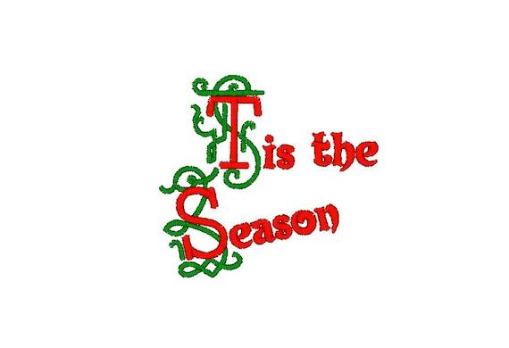 Tis The Season Machine Embroidery Design Christmas Embroidery