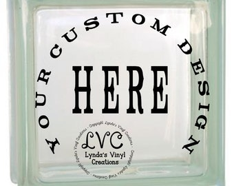 Your Custom Design...DECAL ONLY
