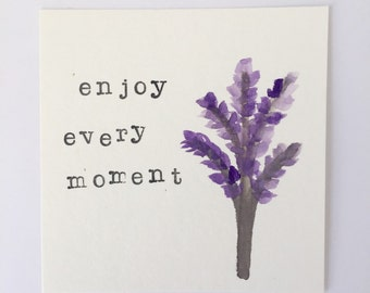 Enjoy every moment painting
