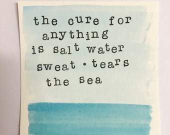 The cure for anything is salt water painting