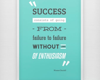 Success - Enthusiasm - Motivational print on paper - Winston Churchill quote