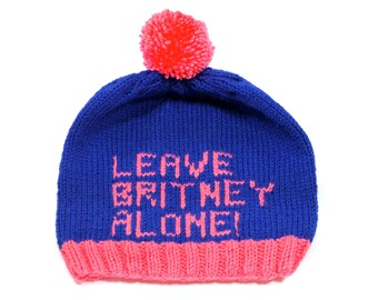 Leave Britney Alone! Hand Knit Hat