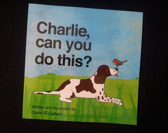 Charlie, can you do this? Childrens short story