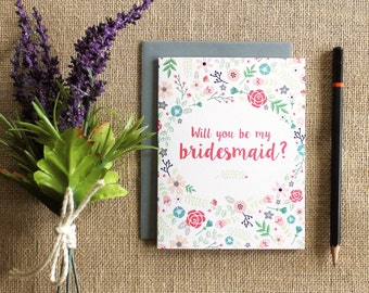 """Floral """"Will you be my bridesmaid?"""" greeting card / blank inside"""