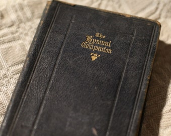 1875 Antique The Hymnal Companion to the Book of Common Prayer