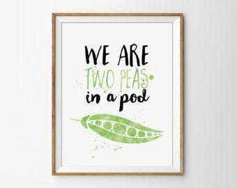 Peas In a Pod Art, Kitchen Wall Art, Love Quote Print, Cute Love Art, Nursery Poster, Food Quote, Minimal Home Decor, Cute Kitchen Print