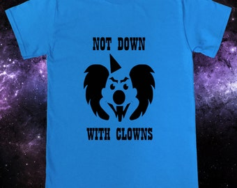 Not Down With Clowns Evil Clown Funny T-Shirt