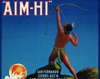 San Fernando, California - Aim-Hi Brand Citrus Label (Art Prints available in multiple sizes)