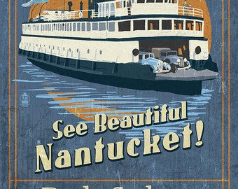 Nantucket, Massachusetts - Ferry Ride Vintage Sign (Art Prints available in multiple sizes)