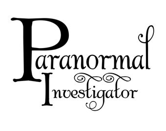 Paranormal Investigator - Vinyl Decal / Sticker - Easier Than Paint or Stencils - Select Color