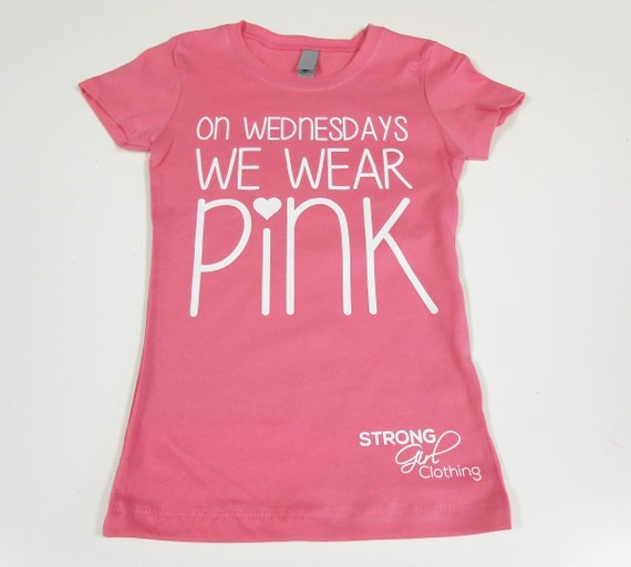 Mean Girls Quotes On Wednesdays We Wear Pink: On Wednesdays We Wear Pink Kids T-Shirt. By StrongGirlClothing