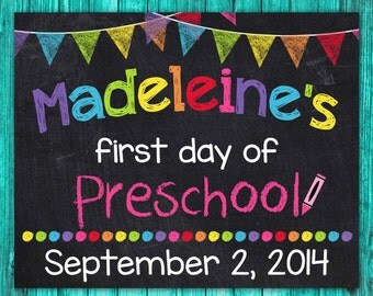 First Day of Preschool Sign, 1st First Day of School Sign, Personalized First Day of School Chalkboard Sign Printable, ANY SIZE or Grade