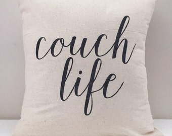 Couch Life Pillow Cover
