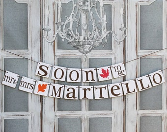 Engaged sIGNS - FALL Wedding Decorations - SOON To Be Mr & MRS Banners - Couple's Fall Wedding shower Banners