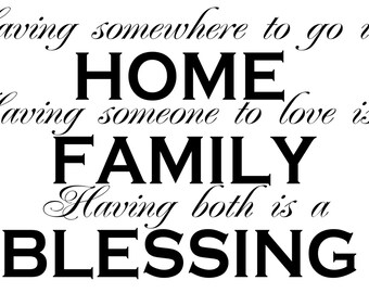 Having somewhere to go is a HOME - Vinyl wall decal