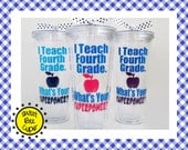 I Teach Fourth Grade. Whats Your SUPERPOWER? Fourth Grade Teacher, Teacher Appreciation, Teacher Gift, Acrylic Tumbler, Choose Grade/Subject