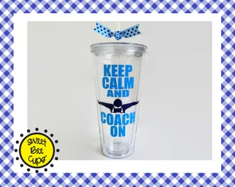 Keep Calm and Coach On, Personalized Acrylic Cup OPTIONAL PERSONALIZATION, Swim Coaches, Swimming Coach, Swim Team, Medium Acrylic Tumbler