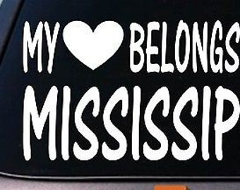 My Heart Belongs To Mississippi Sticker Decal *E019*