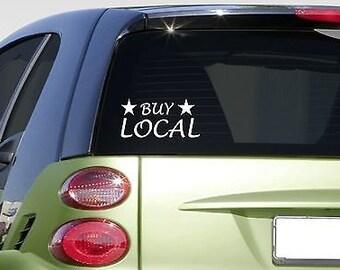 """Buy Local 8"""" Sticker *E875* Farmer'S Market American Made Buy Local 2A"""