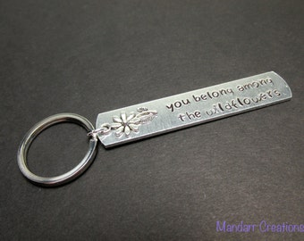 Gifts for Her You Belong Among the Wildflowers, Hand Stamped Aluminum Key Chain with Daisy Charm