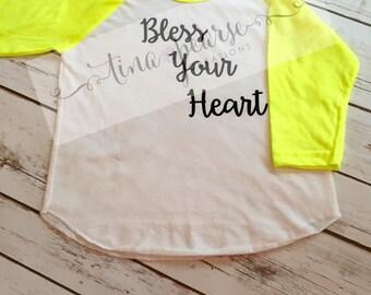 Infant Bless Your Heart Shirt, Bless Your Heart Shirt