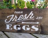 "Farm Fresh Eggs Sign, Hanging Wooden Farm Sign, Rustic Wooden Farm Fresh Eggs Sign, Fresh Eggs Sign 14.5"" x 7"""