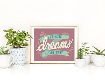 Dreams Inspiration Print