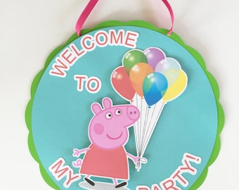 Peppa Pig Door Sign/Peppa Pig Party/Peppa Pig/Door Sign/Girl Party/Fairy Party/