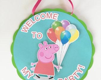 Peppa Pig Door Sign/Peppa Pig Party Sign/Peppa Pig Birthday/Door sign/Peppa Pig Welcome Sign/Peppa Pig/Peppa Welcome Sign/Peppa Baby Shower
