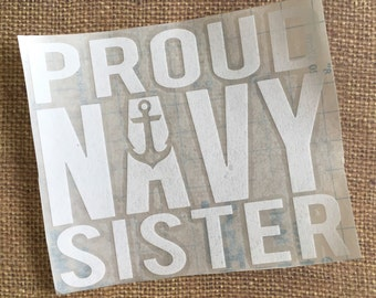 PROUD NAVY SISTER Decal