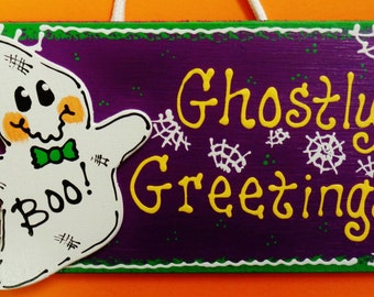 Halloween GHOSTLY GREETINGS SIGN Holiday Ghost Plaque Decor Wall Hanger