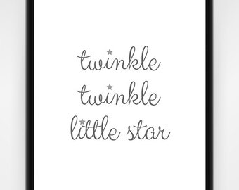Nursery Wall Art, PRINTABLE, Twinkle Twinkle Little Star, grey, nursery decor, nursery print, wall art, baby shower gift, 8x10 - 16x20in