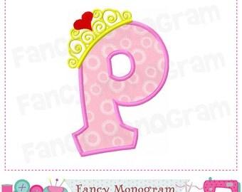 Pincess crown Monogram P applique, Letter P embroidery,Birthday letter P applique,Pincess,Crown,Font P,Alphabet,Girl applique.