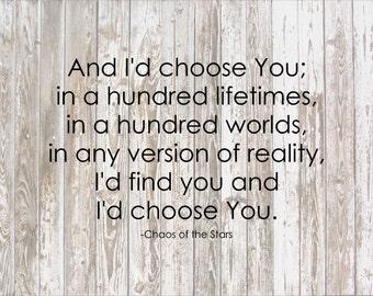 I'd Choose You Wood Sign - Christmas, Wedding, Shower, Girlfriend, Boyfriend Gift