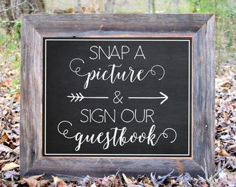 Snap A Picture And Sign Our Guestbook Chalkboard Sign Wedding Reception Party Printable