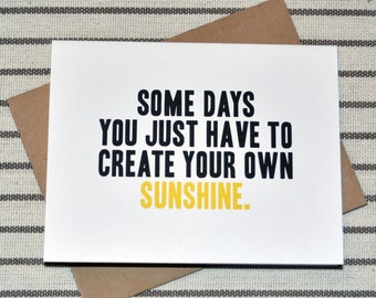 Make Your Own Sunshine - Greeting Card