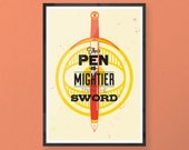 The Pen is Mightier than the Sword - A2 limited edition silk screen art print