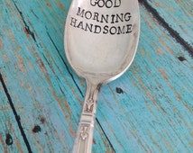 Good Morning Beautiful or Handsome Vintage Silver Plated Teaspoon