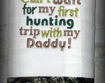 unting With Daddy Burp Cloth