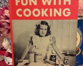 1940's - Fun with Cooking - Mae Blacker Freeman -Children's Retro Cookbook
