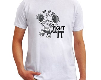 Fight for it boxing T-Shirt