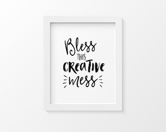Bless this Creative Mess 8x10 Print | Artist Gift | Typography Print | Typography Wall Art | Office Decor | Black and White Print